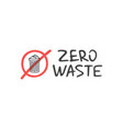 handwritten lettering of zero waste vector image
