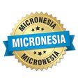 Micronesia round golden badge with blue ribbon vector image vector image