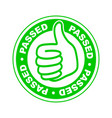 passed thumbs up stamp vector image vector image