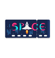 space ticket with rocket and stars design vector image vector image