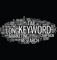 the blind spot of long tail keyword text vector image vector image