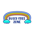 bully free zone colorful cartoon banner vector image vector image