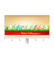 concept of billboard design with easter eggs for vector image vector image