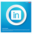 linked in icon abstract blue web sticker button vector image