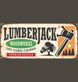 lumberjack vintage tin sign