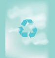 recycle abstract style on sky background vector image vector image