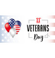 veterans day usa flag balloons banner vector image vector image