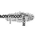 best fiji honeymoon resorts text word cloud vector image vector image