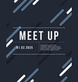 Cool colorful background pattern meet up card vector image