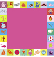frame with toys for kids vector image vector image