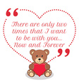 Inspirational love quote There are only two times vector image