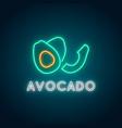 neon avocado sign glowing avocado fruit emblem vector image
