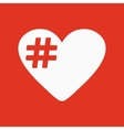 The hash love icon Hashtag heart symbol Flat vector image
