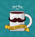 fathers day card best dad ever mug coffee vector image
