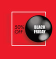 black friday sale poster with shiny ball on red vector image vector image