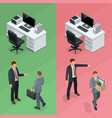 isometric businessman is hired in an office and vector image