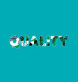 quality concept word art vector image