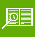 magnifying glass over open book icon green vector image vector image
