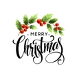Merry Christmas Lettering with holly berry vector image vector image