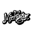 michigan sticker modern calligraphy hand vector image vector image