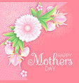 mothers day greeting and invitation with soft vector image vector image