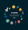 the unknown universe banner with cosmic elements vector image