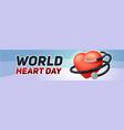 world heart day banner horizontal cartoon style vector image vector image