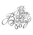 black text happy birthday vector image