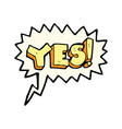 cartoon yes symbol with speech bubble vector image vector image
