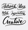 Creative and inspiration hand written typography vector image