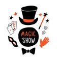 magic show banner magician equipment top hat vector image vector image