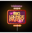 Neon sign big lounge party vector image vector image