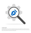 pen nib icon search glass with gear symbol icon vector image vector image