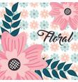 delicate flower leaves floral background vector image