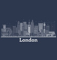 outline london england city skyline with white vector image vector image