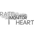 best heart rate monitor for you text word cloud vector image vector image