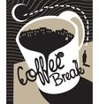 coffee break vector image vector image