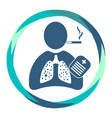 human icon with cigarette sick lungs recipe vector image