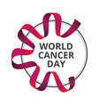 to 4 february - world cancer day with awareness vector image