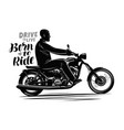 biker riding a motorcycle motorbike motor vector image