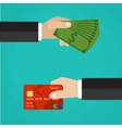Hand with credit card and hand with cash vector image vector image