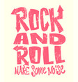 rock and roll grunge print graphic design vector image vector image