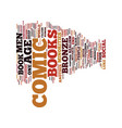 the bronze age of comic books text background vector image vector image
