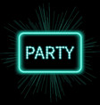 Neon party sign template vector image