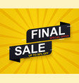 final sale banner sticker up to 50 discount on vector image