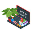 back to school isometric concept 08 vector image vector image