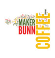 the bunn coffee maker leads the way in variety vector image vector image