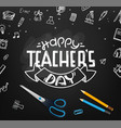 happy teachers day school chalkboard with doodle vector image vector image