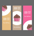 set of vertical narrow banners with cake vector image vector image