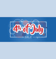 fourth july 4th july holiday banner usa vector image